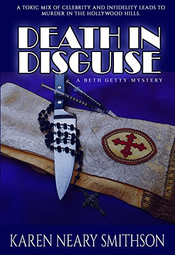 Death in Disguise (A Beth Getty Mystery Book 1) by [Karen Neary Smithson]