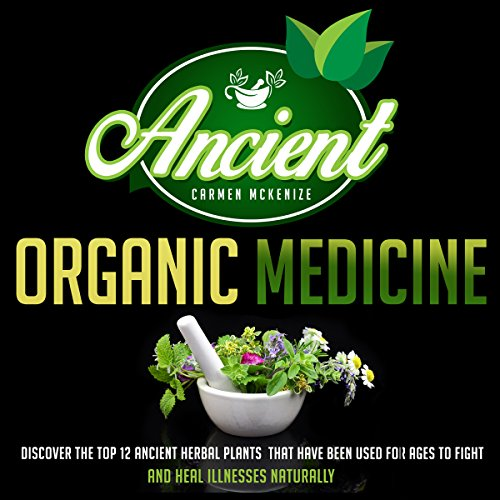 Ancient Organic Medicine audiobook cover art