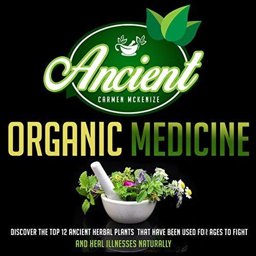 Ancient Organic Medicine cover art