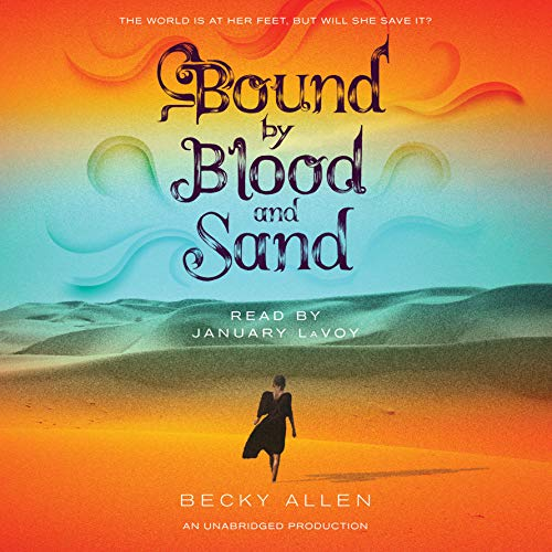Bound by Blood and Sand audiobook cover art