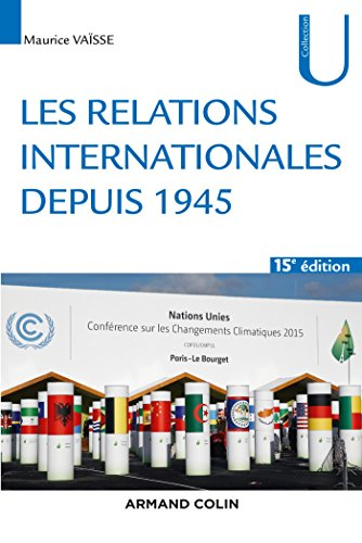 Les relations internationales depuis 1945 - 15e éd.