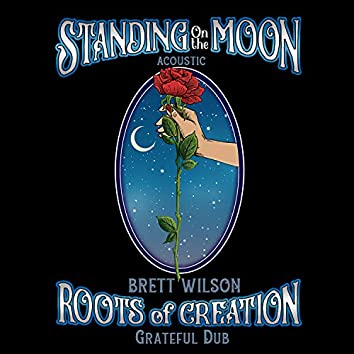 Standing on the Moon (feat. Brett Wilson) (Acoustic Cover)