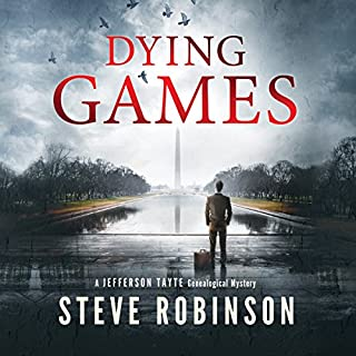 Dying Games                   By:                                                                                                                                 Steve Robinson                               Narrated by:                                                                                                                                 Simon Vance                      Length: 8 hrs and 56 mins     465 ratings     Overall 4.3
