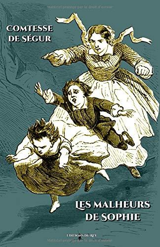 Les malheurs de Sophie: - Edition illustrée par 46 gravures