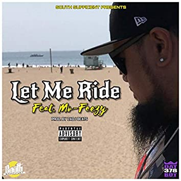 Let Me Ride (feat. Mofak)