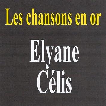 Les chansons en or - Elyane Célis
