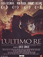 L'Ultimo Re [Italian Edition]