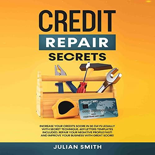 Credit Repair Secrets Audiobook By Julian Smith cover art