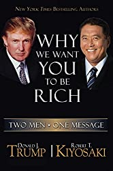 Robert Kiyosaki Books - Why We Want You To Be Rich