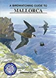Buy A Birdwatching Guide to Mallorca from Amazon