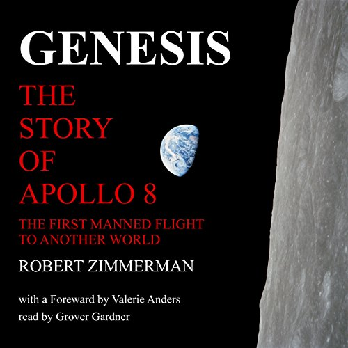 Genesis: The Story of Apollo 8 audiobook cover art