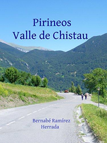 Pirineos Valle de Chistau (Spanish Edition)