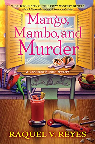 Mango, Mambo, and Murder (A Caribbean Kitchen Mystery) by [Raquel V. Reyes]