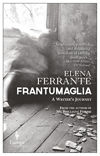 Frantumaglia. A writer's journey