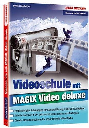 Videoschule mit MAGIX Video deluxe