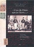 C'est de Chine que je t'écris... Jules Leurquin, consul de France dans l'Empire du Milieu au temps des troubles, 1909-1945