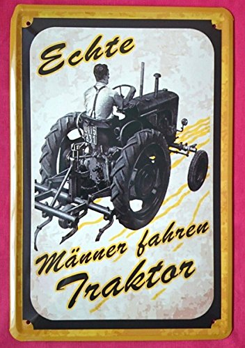 Tin Sign Blechschild 20x30 cm Echte Männer Fahren Traktor Bulldog Schlepper Spruch Landwirt Deutz Man Schlüter Fendt Garage Werkstatt Bar Metall Schild