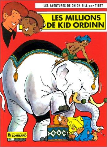 Chick Bill, tome 17 : Les Millions de Kid Ordinn