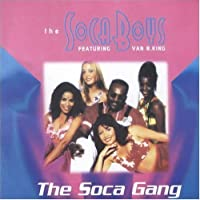 Soca Gang (1999-05-03)