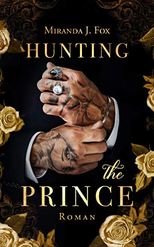 Hunting The Prince von [Miranda J. Fox]