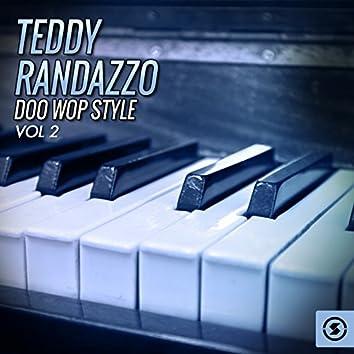 Teddy Randazzo Doo Wop Style, Vol. 2