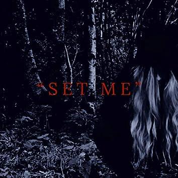 Set Me