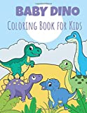 dinosaur cartoon|New for 2020 for kids Baby: Baby Dino Coloring for kids: Fantastic Dinosaur Coloring Book for Boys Kids 3-6 (Dinosaur Books)
