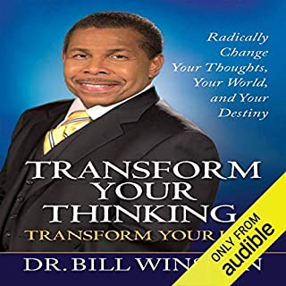 Transform Your Thinking, Transform Your Life audiobook cover art
