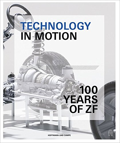 Technology in Motion: ZF Friedrichshafen AG from 1915 to 2015