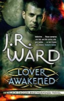 Lover Awakened: Number 3 in series (Black Dagger Brotherhood Series)