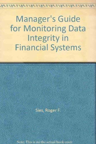 Manager's Guide for Monitoring Data Integrity in Financial Systems