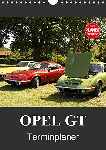 Opel GT Terminplaner (Wandkalender 2021 DIN A4 hoch)