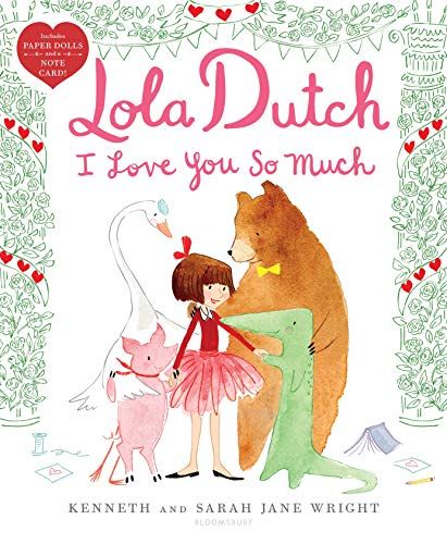 Lola Dutch I Love You So Much (Lola Dutch Series)