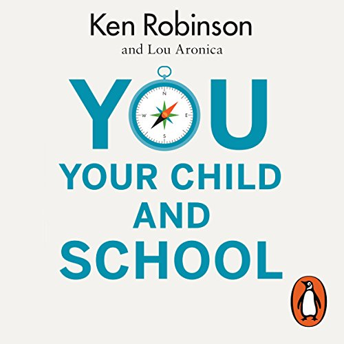 You, Your Child and School audiobook cover art
