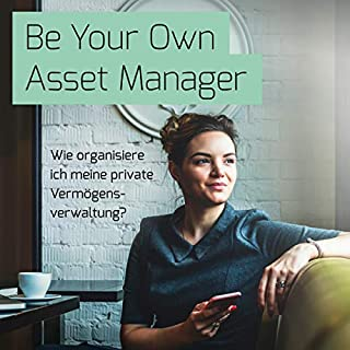 Be Your Own Asset Manager Titelbild