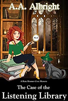 The Case of the Listening Library (A Katy Kramer Cozy Mystery No. 3) (Katy Kramer Cozy Mysteries) by [A.A. Albright]