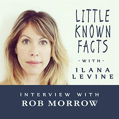 Little Known Facts: Rob Morrow audiobook cover art