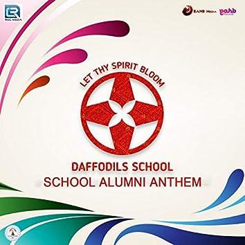 Daffodils School Alumni Anthem (Let the Spirit Bloom)