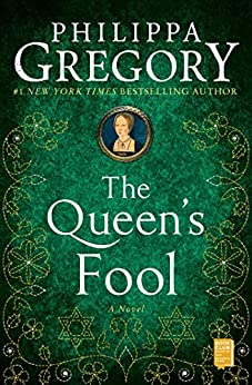 The Queen's Fool: A Novel (The Plantagenet and Tudor Novels Book 2) by [Philippa Gregory]