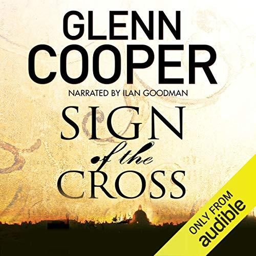 Sign of the Cross Audiobook By Glenn Cooper cover art
