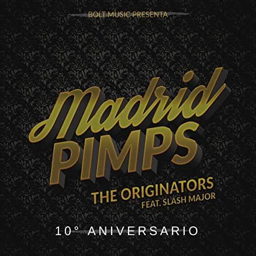 Madrid Pimps feat. Slash Major
