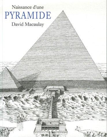 Naissance d'une pyramide