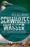 Schwarzes Wasser: Die Nordsee-Morde (3) (Taschenbücher, Band 3)