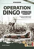 Operation Dingo: The Rhodesian Raid on Chimoio and Tembué 1977 (Africa@War)