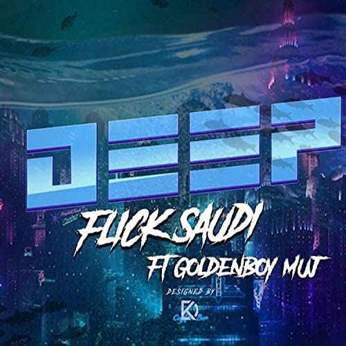 Flicksaudi feat. Goldenboy Muj