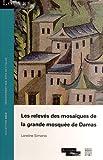 Les relevés des mosaïques de la grande mosquée de Damas