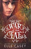 War of the Fae (Book 5, After the Fall) (Volume 5)