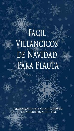 Fácil Villancicos de Navidad Para Flauta (Spanish Edition)