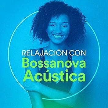 Relajación con Bossanova Acústica