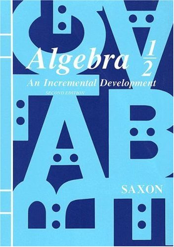Algebra One-Half: An Incremental Development